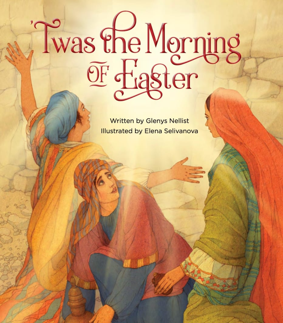 Twas the Morning of Easter